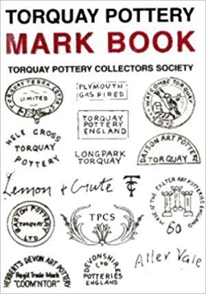 Dartmouth Pottery A Collectors Guide
